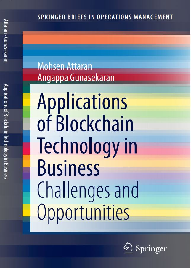 "Cover of the book ""Applications of Blockchain Technology in Business: Challenges and Opportunities"" by Mohsen Attaran"